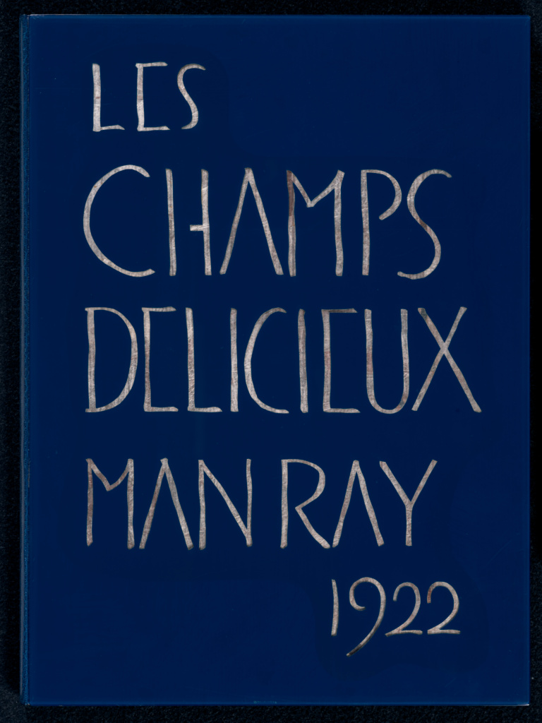 Les champs délicieux; Man Ray (American, 1890 - 1976), Preface by Tristan Tzara (French, born Romania, 1896 - 1963); Paris, France; 1922; Gelatin silver print; Closed: 39.8 × 29.5 × 2 cm (15 11/16 × 11 5/8 × 13/16 in.); 84.XO.1241; The J. Paul Getty Museum, Los Angeles; Rights Statement: In Copyright; Copyright: © Man Ray Trust ARS-ADAGP