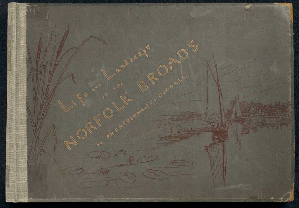 Life and Landscape on the Norfolk Broads. Illustrated with Forty Beautiful Plates from Nature Executed in Platinotype...; Peter Henry Emerson (British, born Cuba, 1856 - 1936), Thomas F. Goodall (English, 1857 - 1944); London, England; 1886; Platinotype; Closed: 30 × 43.2 × 4.3 cm (11 13/16 × 17 × 1 11/16 in.); 84.XO.1268; The J. Paul Getty Museum, Los Angeles; Rights Statement: No Copyright - United States